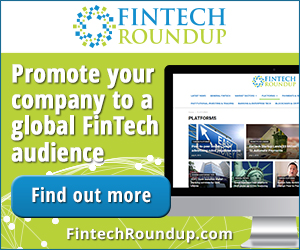 FinTech Roundup Promote Your Company